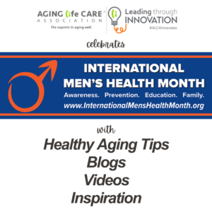 Focusing on Healthy Aging for Men During Men's Health Month
