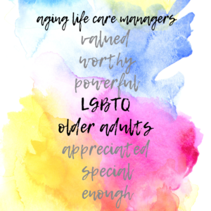 LGBTQ Care Managers in Care Management